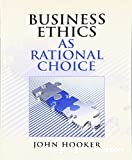 Business Ethics as rational choice