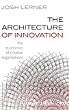 The architecture of innovation