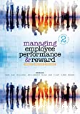 Managing employee performance and reward