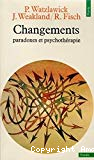 CHANGEMENT - PARADOXE ET PSYCHOTHERAPIE