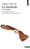METHODE (LA) - LES IDEES - TOME 4 - LEUR HABITAT - LEUR VIE - LEURS MOEURS - LEUR ORGANISATION