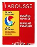GRAN DICCIONARIOEspagnol-Français / Français-Espagnol