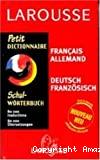 Petit dictionnaire Français-Allemand / Deutsch-Franzosisch