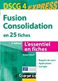 DSCG 4: Fusion consolidation en 25 fiches
