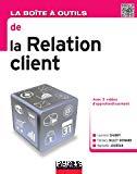 La boite à outils de la relation client