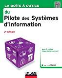 La boîte à outils du pilote des systèmes d'information
