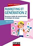 Marketing et génération Z