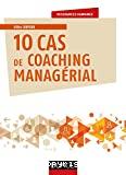10 cas de coaching managérial