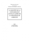 SOCIÉTÉ DE LA CONNAISSANCE DANS LE CADRE DE LA STRATÉGIE DE LISBONNE (LA)