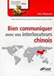 Bien communiquer avec vos interlocuteurs chinois