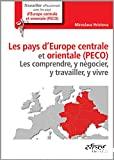 Les pays d'Europe centrale et orientale (PECO)
