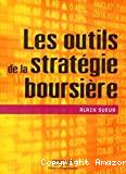 Les outils de la stratégie boursière