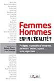 Femmes-hommes, enfin l'égalité ?