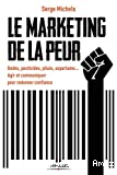 Le marketing de la peur