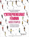 Entrepreneuriat féminin : mode d'emploi