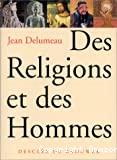 RELIGIONS ET DES HOMMES (DES)