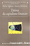 Les dérives du capitalisme financier