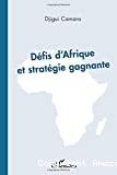 Défis d'Afrique et stratégie gagnante