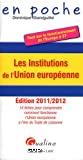 Les institutions de l'Union européenne - Tout sur le fonctionnement de l'Europe à 27