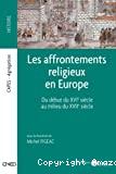 AFFRONTEMENTS RELIGIEUX EN EUROPE (LES)