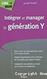Intégrer et manager la génération Y