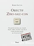 Objectif zéro-sale-con