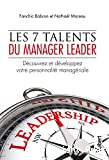 Les 7 talents du manager leader