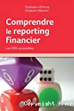 Comprendre le reporting financier