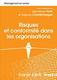 Risques et conformité dans les organisations
