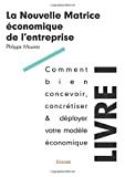La nouvelle matrice économique de l'entreprise