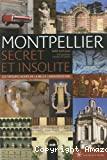 Montpellier secret et insolite