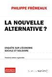La nouvelle alternative?