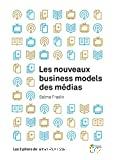 Les nouveaux business models des médias