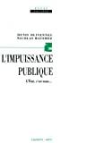 IMPUISSANCE PUBLIQUE (L')
