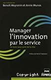 Manager l'innovation par le service