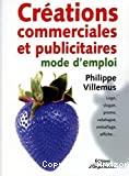 Créations commerciales et publicitaires : mode d'emploi