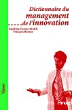 Dictionnaire du management de l'innovation