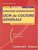Concours administratifs. QCM de culture générale