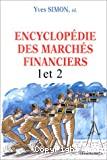 ENCYCLOPEDIE DES MARCHES FINANCIERSTome 1