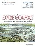 ECONOMIE GEOGRAPHIQUE : L'INTEGRATION DES REGIONS ET DES NATIONS