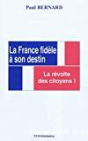 La France fidèle à son destin