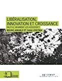 Libéralisation, innovation et croissance