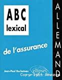 LEXICAL DE L'ASSURANCE ALLEMAND (A B C)