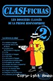 DOSSIERS CLASSES DE LA PRESSE HISPANOPHONE CLASI-FICHAS 2 (LES)