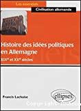 HISTOIRE DES IDEES POLITIQUES EN ALLEMAGNE