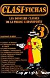 DOSSIERS CLASSES DE LA PRESSE HISPANOPHONE CLASI-FICHAS 3 (LES)