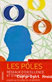 Les pôles - Réseaux d'excellence et d'innovation