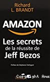 Amazon les secrets de la réussite de Jeff Bezos