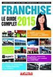 Franchise : le guide complet 2015