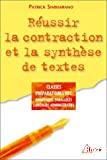 REUSSIR LA CONTRACTION ET LA SYNTHESE DE TEXTES